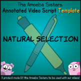 Natural Selection Annotated Video Script TEMPLATE - Amoeba