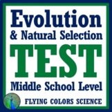 Evolution & Natural Selection Test Assessment MIDDLE SCHOOL NGSS