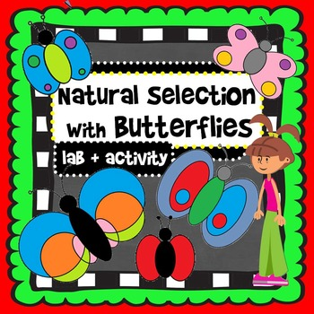Natural Selection Activity: Evolution of Butterflies!