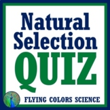Natural Selection Quiz (middle school) NGSS MS-LS4-6 (evol