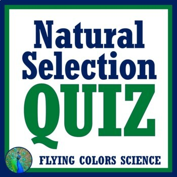 Natural Selection Quiz (middle school) NGSS MS-LS4-6 (evolution unit)