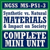 Natural & Synthetic Materials Impact on Society Activity BUNDLE NGSS MS-PS1-3