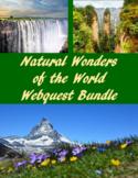 Natural Wonders of the World Webquest Bundle