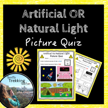 Natural and Artificial Light - Picture Quiz