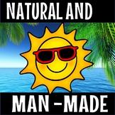Natural and man- made