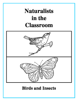 Naturalists in the Classroom - Birds and Insects