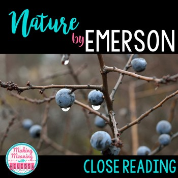 Nature - Close Read - Emerson - Transcendentalism, High School