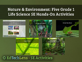 Nature & Environment: Five Grade 1 Life Science 5E Hands-On Activities