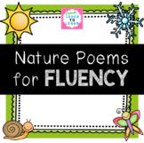 Nature Poems for FLUENCY