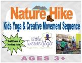 Nature Hike Kids Yoga Sequence--Real Photos & Full Teachin