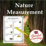 Nature Measurement- Common Core Aligned