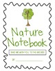 Nature Notebook - Field Trip, Nature Walk, Hiking with Kids