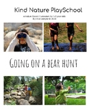 Nature PlaySchool Going on a Bear Hunt