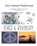 Nature PlaySchool Peace & Diversity Theme