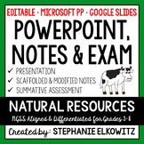 Natural Resources PowerPoint, Notes & Exam