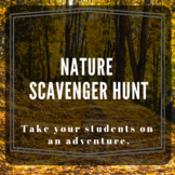 Nature Scavenger Hunt - Animal Adaptations, Weathering and Erosion, Human Impact