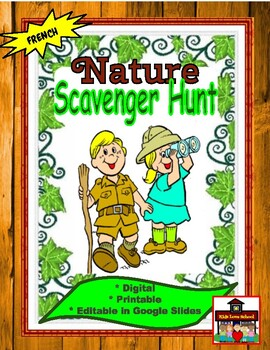 Nature Scavenger Hunt in FRENCH- Whole Class Activity!