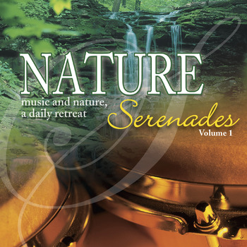 Nature Serenades Vol. 1
