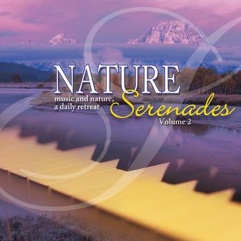 Nature Serenades Vol. 2