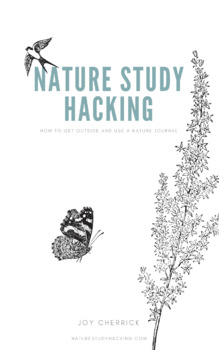 Nature Study Hacking 101 by Nature Study Hacking   TpT