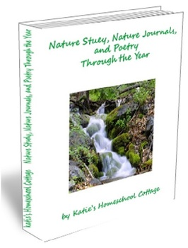 Nature Study, Nature Journals, and Poetry Through the Year
