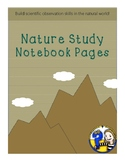 Nature Study Notebook Pages: Science Observation Skills in the Natural World