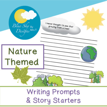 Nature Themed Writing Prompts & Story Starters (No Prep)