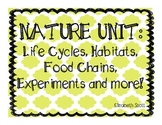 Nature Unit: Life Cycles, Food Chains, Habitats Experiment