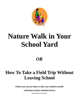Nature Walk In Your School Yard