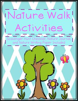 Nature Walk (checklist, nature journal, & reflection paper)