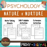 Nature and Nurture - Psychology Interactive Note-taking Ac