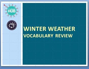 Nature and Weather A: Winter Weather & Preparedness Vocabu