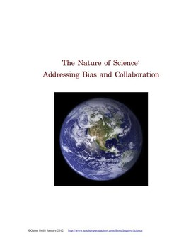 Nature of Science: Bias and Collaboration