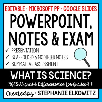 Understanding the Nature of Science PowerPoint, Notes & Exam