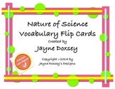 Nature of Science Vocabulary Flip Cards