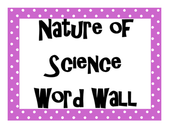 Nature of Science Word Wall