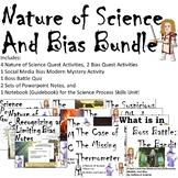 Nature of Science and Bias Bundle