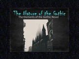 Nature of the Gothic - Elements of Gothic Literature