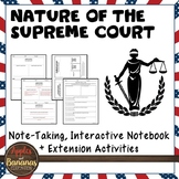 Nature of the Supreme Court - Interactive Note-taking Activities
