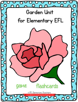 Nature or Garden Theme for Elementary ELL