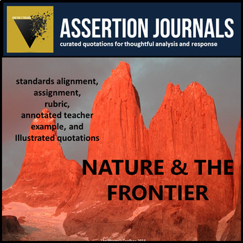 Nature & the Frontier: Assertion Journal Prompts about Humans and Nature