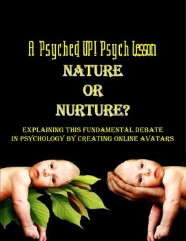 Intro to Psych: Nature v. Nurture Online Avatar Project
