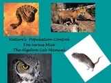 Nature's Population Control: Fox vs Mouse. The Algebra Lab Manual
