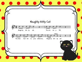 Naughty Kitty Cat: A song for ta rest and la