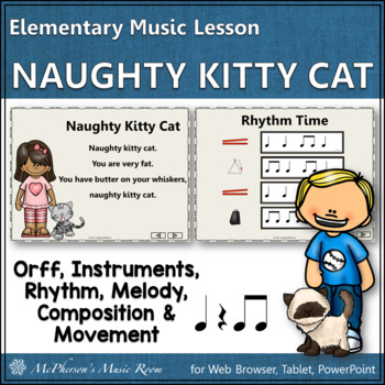 Elementary Music Lesson ~ Naughty Kitty Cat: Orff, Rhythm, Composition & Melody