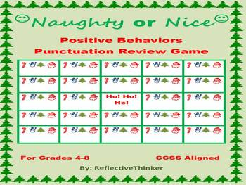 Naughty or Nice Game for Christmas: CCSS Aligned Punctuation Review and Practice
