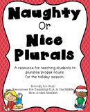 Naughty or Nice Plurals: Pluralizing Proper Nouns