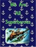 "Nautical Aquaman Inspiration: ""We Are All Superheroes"""