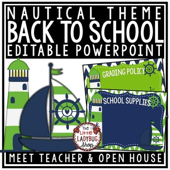Nautical Back To School PowerPoint • Open House • Meet The