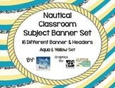 Nautical Banners - MEGA BUNDLE (16) - Aqua & Yellow Set